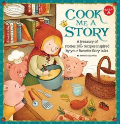 Cook Me a Story | IndieBound