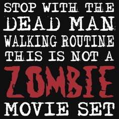 Zombie Dead Man Walking Routine Funny T-Shirt