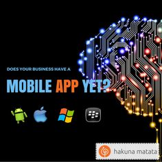 Does your #Business have a #MobileApp yet? We are here to help you to build your business app for #Android, #iOS and #IoT. Reach us now to get your #app quote..! https://www.hakunamatata.in/