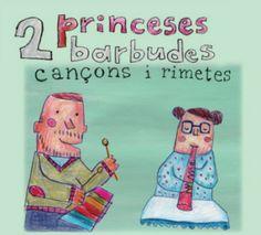 CANÇONS I RIMETES / 2 Princeses Barbudes