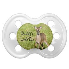 Personalized Babies Hunting Daddys Little Doe Pacifier