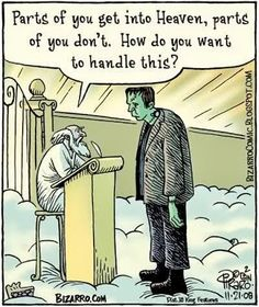 """Religious humor """"Parts of you get into Heaven, parts of you don't. How do you want to handle this?"""" - Bizarro by Dan Piraro - Nov. Funny Cartoons, Funny Comics, Funny Jokes, Hilarious, Cartoon Humor, Halloween Cartoons, Halloween Fun, Halloween Humor, Halloween Costumes"""