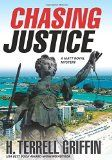Chasing Justice Reviewed By Norm Goldman of Bookpleasures.com