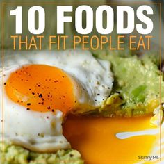 Healthy habits are important! Here are 10 Foods that Fit People Eat. #SkinnyMs