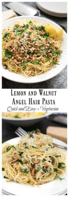 Lemon and Walnut Angel Hair Pasta- ready in less than 15 minutes + vegetarian. A…