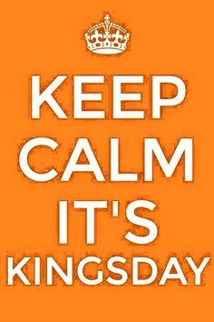 Keep calm....Holland Koningsdag