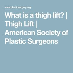What is a thigh lift