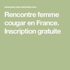 Rencontre femme cougar en France. Inscription gratuite