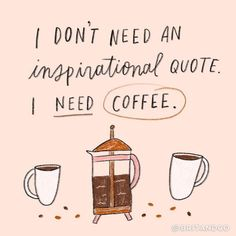 22 Refreshing Iced Coffee Recipes - Don't need an inspirational quote, just need coffee. Coffee Cafe, Coffee Humor, Coffee Drinks, Starbucks Coffee, Coffee Sayings, Cappuccino Coffee, Coffee Barista, Funny Coffee, Quotes About Coffee