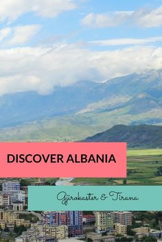 #travel to albania and discover the cities gjirokaster and tirana #backpacking #europe