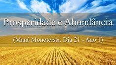 Prosperidade e Sabedoria (Maná Monoteísta – Dia 21 – Ano 1)