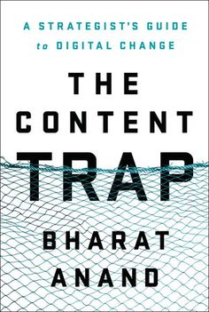 Read Bharat Anand's new book, The Content Trap: A Strategist's Guide to Digital Change. Published on My favorite book of the year. Doug McMillon, CEO, Wal-Mart Stores Harvard Business School Professor of Strategy Bharat Anand presents an incisive. Good Books, Books To Read, My Books, Marketing Digital, Content Marketing, Marketing Books, Reading Online, Books Online, Online Library
