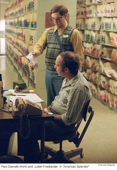 American Splendor. The always scary-good Paul Giamatti with Judah (Frank from 30 Rock)