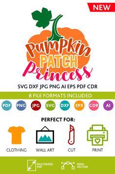 Pumpkin Patch Princess SVG Cut Files Wall Art Quote Printable Art Decor room Art Printable Poster digital (Svg Dxf Cdr Eps Ai Jpg Pdf Png)