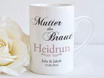 """""""Mutter der Braut"""" - Tasse"""