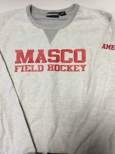 Printed front for masco field hockey crew neck sweatshirt with name embroidered on sleeve. Fall 2016