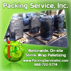 Shrink Wrap Palletizing Services by professional Packers and Loaders. We provide nationwide Moving and Shipping Services with Guaranteed Flat Rate Quotes. www.PackingServiceInc.com 888-722-5774