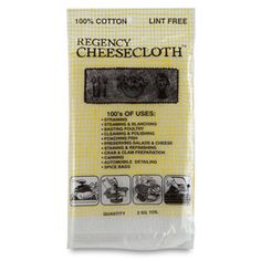 Need a cheesecloth too     Shop Cotton Cheesecloth at CHEFS.