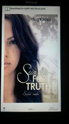 Kennt ihr Any Swan?? Searching for truth  Die Story über Verlust, Liebe und Drama hat mich sehr berührt und ich habe das Buch auf einen Rutsch gelesen!  Absolute Leseempfehlung für euch!