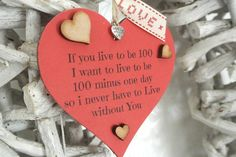 If You Live To Be 100 Red Heart - Divine Shabby Chic