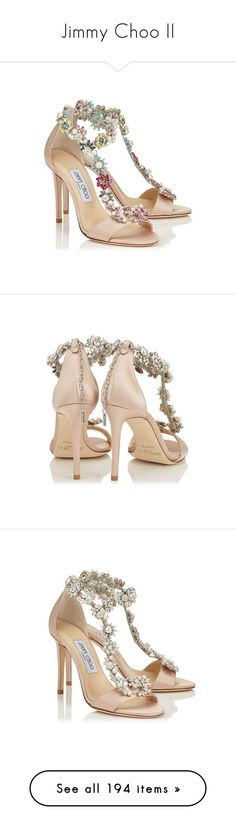 """""""Jimmy Choo II"""" by sakuragirl ❤ liked on Polyvore featuring shoes, heels, evening shoes, bride wedding shoes, bridal shoes, bride shoes, bridal wedding shoes, sandals, satin shoes and satin sandals"""