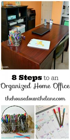 Maintaining an organized home office doesn't have to be a boring, arduous process that feels never ending. It can be done in 8 simple steps!