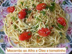 Macarrão espagueti ao Alho e Óleo com tomatinho cereja ----@---- Pasta spaghetti with Garlic and Oil with Cherry Cherry