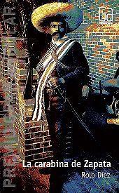 """LA CARABINA DE ZAPATAAutor: ROLO DIEZEditorial: EDICIONES SMColección: GRAN ANGULARFormato: RUSTICADETALLES        Páginas: 141 La carabina de Zapata              La dictadura militar argentina envía a un muchacho al exilio. Arrancado de su país y de su niñez, debe adaptarse a una nueva vida en México, donde lo aguardan nuevos amigos, otras costumbres y la carabina de Zapata.Novela sobre el exilio y la adolescencia. MEJORESLIBROS """"Sabiduría para alimentar el alma""""PRECIO $ 148.00 PESOS CON…"""