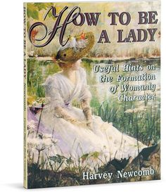 How to be a Lady....Wonderful book!