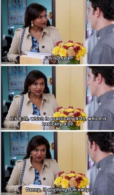Never has anyone understood my feelings on time than Mindy Lahiri. The Mindy Project