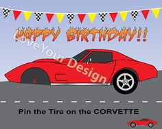 Race Car Game- Pin the tire on the corvette Birthday Game INSTANT DOWNLOAD digital files.  Just print 16x20 picture at costco and you are ready to play.