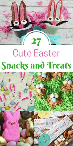 Over 25 adorable Easter treats and snacks that won't take a bunch of time to make. But, they might just be too cute to eat!