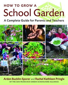 How to Grow a School Garden.  This is one of my Professional and Personal goals that I'd like to achieve.  Let's do it!<3
