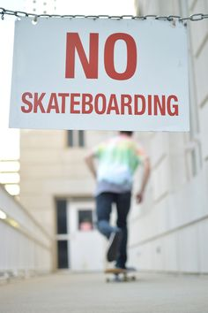 Photography // Typography // No Skateboarding