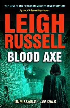 CAROLE'S BOOK CORNER: BOOK REVIEW:  BLOOD AXE BY LEIGH RUSSELL
