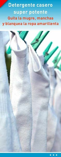 Detergente casero super potente. Quita la mugre, manchas y blanquea la ropa amarillenta #detergente #blanquear #ropa #amarillenta #qutamanchas #lavar #blanca