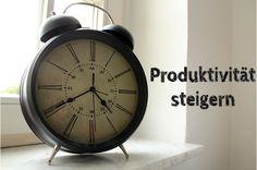 10 Tipps zum Verbessern der Produktivität (Zeitmanagement, Organisation...)