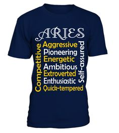 # Aries Aggressive Pioneering  T shirt zodiac horoscope Astrology gift .  HOW TO ORDER:1. Select the style and color you want: 2. Click Reserve it now3. Select size and quantity4. Enter shipping and billing information5. Done! Simple as that!TIPS: Buy 2 or more to save shipping cost!This is printable if you purchase only one piece. so dont worry, you will get yours.Guaranteed safe and secure checkout via:Paypal | VISA | MASTERCARD