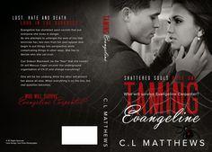 Taming Evangeline (Shattered Souls #1) by C.L. Matthews