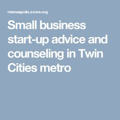 Small business start-up advice and counseling in Twin Cities metro