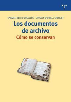 Los documentos de archivo como se conservan