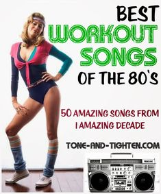 Update your exercise playlist with the 50 best workout songs from the 1980s! #music #playlist from Tone-and-Tighten.com #AwesomeSongs