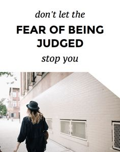 Sometimes fearing judgement keeps us  from pursuing our dreams. We have to start believing in ourselves to live a successful and fulfilled life.
