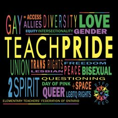 June is Pride Month. Learn why and how to celebrate! Elementary Teachers' Federation of Ontario - Waterloo Region Elementary Teacher, Social Justice, Ontario, Pride, June, Learning, Board, Sign