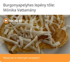 Burgonyapelyhes lepény Tacos, Mexican, Meat, Chicken, Ethnic Recipes, Food, Essen, Meals, Yemek