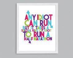 Items similar to Half Marathon Idiot Running Quote Art - Runner Gift - Retro Typography Print on Etsy Run Like A Girl, Just Run, Girls Be Like, Retro Typography, Typography Prints, Art Quotes, Quote Art, Girls Run The World, Running Quotes