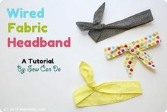 Knock It Off Store Inspired Tutorial: ModCloth style Wired Fabric Headbands at Sew Can Do, thanks so xox Fabric Headband Tutorial, Fabric Headbands, Headband Pattern, Crochet Headbands, Cute Sewing Projects, Sewing Tutorials, Sewing Crafts, Sewing Ideas, Fabric Crafts