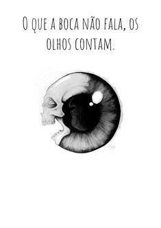 #olhos #frases #tristeza #lagrimas #infelicidade #historia #silencio #frasesemportugues #pretoebranco #pt #imagenscomfrases