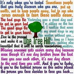 Love these One Tree Hill quotes