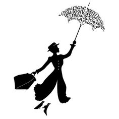 "Mary Poppins - this woukd make a grat tattoo! Maybe cut the quote a bit (""anything can happen if you let it"") and fix the spelling of Mary!"